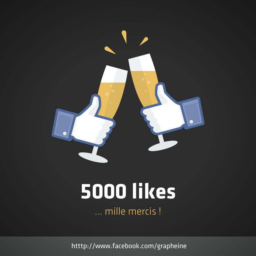 Facebook 5000 likes ça se fête